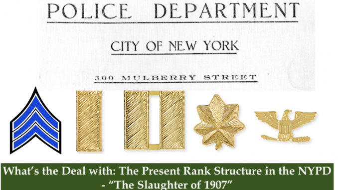 Law Enforcement Ranks >> What S The Deal With The Present Rank Structure In The Nypd
