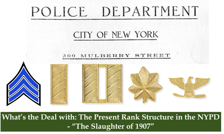 Law Enforcement Ranks >> What S The Deal With The Present Rank Structure In The Nypd The
